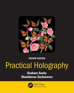 Practical Holography - Graham Saxby,Stanislovas Zacharovas - cover
