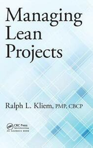 Managing Lean Projects - Ralph L. Kliem - cover