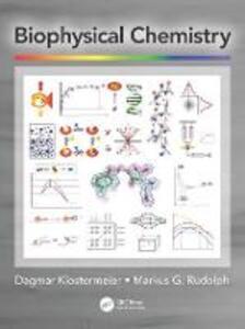Biophysical Chemistry - Dagmar Klostermeier,Markus G. Rudolph - cover