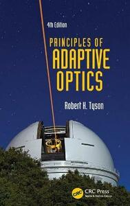 Principles of Adaptive Optics, Fourth Edition - Robert K. Tyson - cover