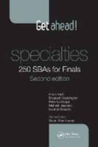 Get ahead! Specialties: 250 SBAs for Finals - Fiona Bach,Elizabeth Waddington,Peter Cartledge - cover