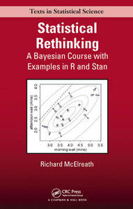 Statistical Rethinking: A Bayesian Course with Examples in R and Stan - Richard McElreath - cover