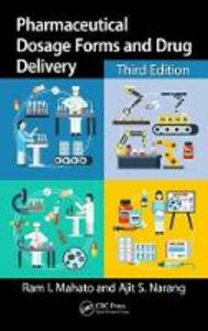 Pharmaceutical Dosage Forms and Drug Delivery: Revised and Expanded - Ram I. Mahato,Ajit S. Narang - cover
