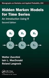 Hidden Markov Models for Time Series: An Introduction Using R, Second Edition - Walter Zucchini,Iain L. MacDonald,Roland Langrock - cover