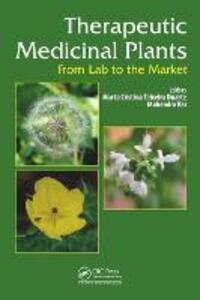 Therapeutic Medicinal Plants: From Lab to the Market - cover