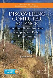 Discovering Computer Science: Interdisciplinary Problems, Principles, and Python Programming - Jessen Havill - cover