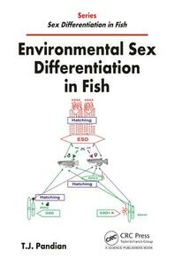 Environmental Sex Differentiation in Fish - T. J. Pandian - cover