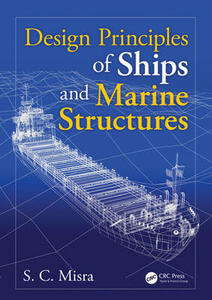 Design Principles of Ships and Marine Structures - Suresh Chandra Misra - cover