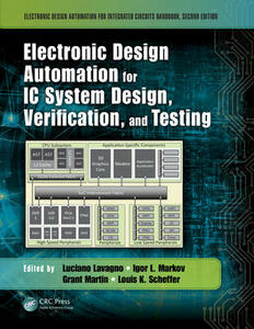 Electronic Design Automation for IC System Design, Verification, and Testing - cover