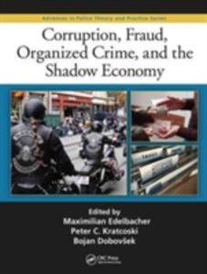 Corruption, Fraud, Organized Crime, and the Shadow Economy - cover