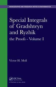 Special Integrals of Gradshteyn and Ryzhik: the Proofs - Volume I - Victor H. Moll - cover