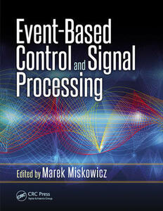 Event-Based Control and Signal Processing - cover