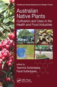 Australian Native Plants: Cultivation and Uses in the Health and Food Industries - cover