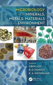 Microbiology for Minerals, Metals, Materials and the Environment - cover