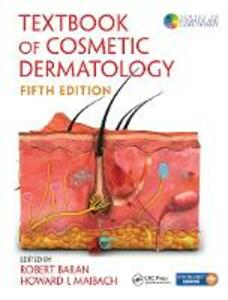 Textbook of Cosmetic Dermatology, Fifth Edition - cover