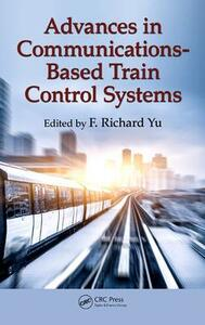 Advances in Communications-Based Train Control Systems - cover