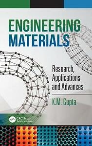 Engineering Materials: Research, Applications and Advances - K. M. Gupta - cover