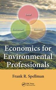 Economics for Environmental Professionals - Frank R. Spellman - cover