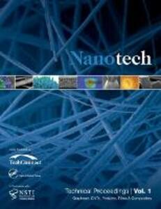 Nanotechnology 2014: Graphene, CNTs, Particles, Films & Composites Technical Proceedings of the 2014 NSTI Nanotechnolgy Conference and Expo (Volume 1) - cover