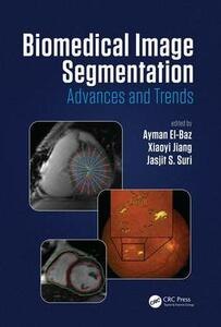 Biomedical Image Segmentation: Advances and Trends - cover