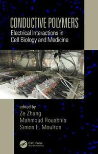 Conductive Polymers: Electrical Interactions in Cell Biology and Medicine - cover