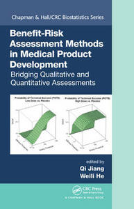 Benefit-Risk Assessment Methods in Medical Product Development: Bridging Qualitative and Quantitative Assessments - cover