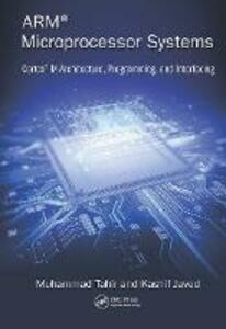 ARM Microprocessor Systems: Cortex-M Architecture, Programming, and Interfacing - Muhammad Tahir,Kashif Javed - cover