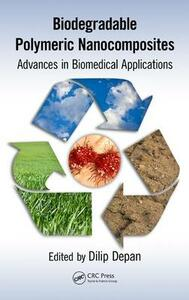 Biodegradable Polymeric Nanocomposites: Advances in Biomedical Applications - cover