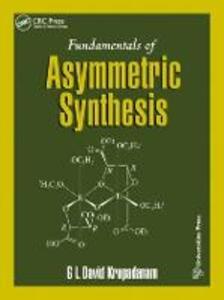 Fundamentals of Asymmetric Synthesis - G. L. David Krupadanam - cover