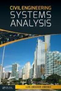 Civil Engineering Systems Analysis - Luis Amador-Jimenez - cover