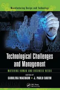 Technological Challenges and Management: Matching Human and Business Needs - cover
