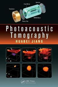 Photoacoustic Tomography - Huabei Jiang - cover