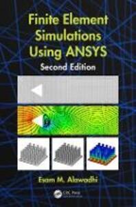 Finite Element Simulations Using ANSYS - Esam M. Alawadhi - cover