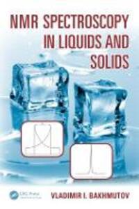 NMR Spectroscopy in Liquids and Solids - Vladimir I. Bakhmutov - cover