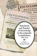 Translation and Transfer of Knowledge in Encyclopedic Compilations, 1680-1830