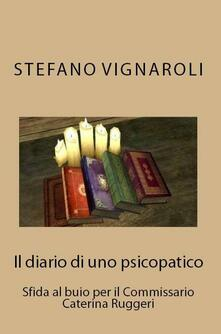 Il diario di uno psicopatico - Stefano Vignaroli - ebook