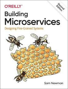 Building Microservices: Designing Fine-Grained Systems - Sam Newman - cover