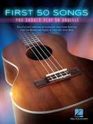 Libro in inglese First 50 Songs You Should Play on Ukulele