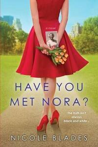 Have You Met Nora? - Nicole Blades - cover