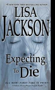 Expecting to Die - Lisa Jackson - cover