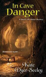 In Cave Danger - Kate Dyer-Seeley - cover