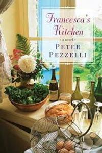 Francesca's Kitchen - Peter Pezzelli - cover