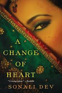 A Change Of Heart, A - Sonali Dev - cover