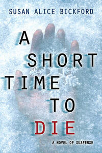 A Short Time To Die, A - Susan Bickford - cover