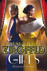 Ziegfeld Girls - Sarah Barthel - cover