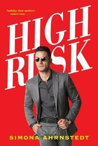 High Risk - Simona Ahrnstedt - cover