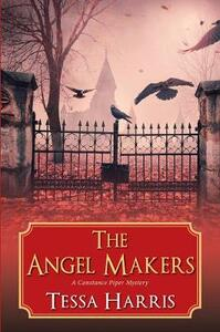 Angel Makers - Tessa Harris - cover