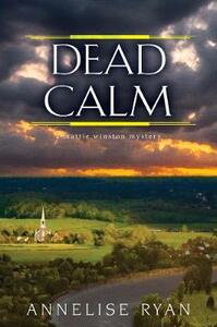 Dead Calm - Annelise Ryan - cover
