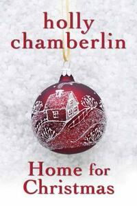 Home for Christmas - Holly Chamberlin - cover