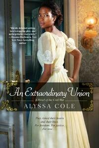 Extraordinary Union, An - Alyssa Cole - cover